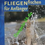 Hans Steinfort - Fliegenfischen für Anfänger